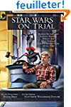 Star Wars on Trial: Science Fiction A...