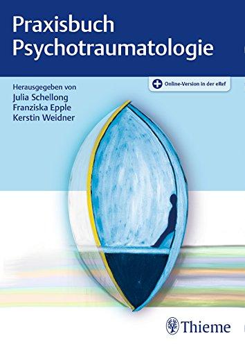 Praxisbuch Psychotraumatologie