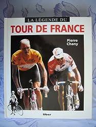 La légende du Tour de France (Liber)
