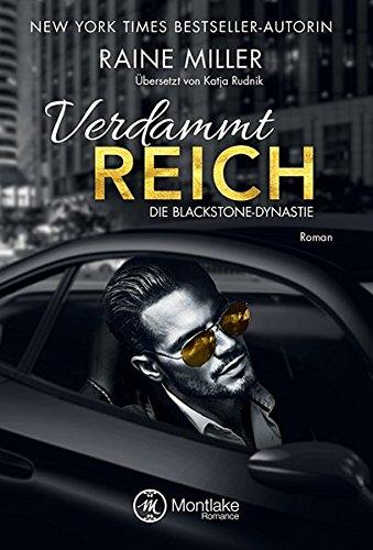 Verdammt reich (Die Blackstone-Dynastie)