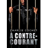 À contre-courant (THIRDS (Français) t. 5)