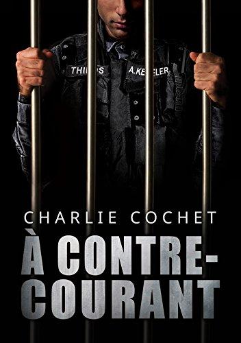 À contre-courant (THIRDS (Français) t. 5) par Charlie Cochet