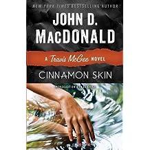 Cinnamon Skin: A Travis McGee Novel by John D. MacDonald (2013-11-12)