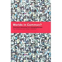 Worlds in Common?: Television Discourses in a Changing Europe by Ulrike H. Meinhof (21-Jan-1999) Paperback