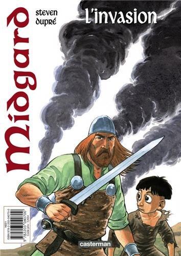 Midgard, Tome 1 : L'invasion - L'vasion
