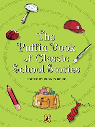 book cover of The Puffin Book Of School Stories