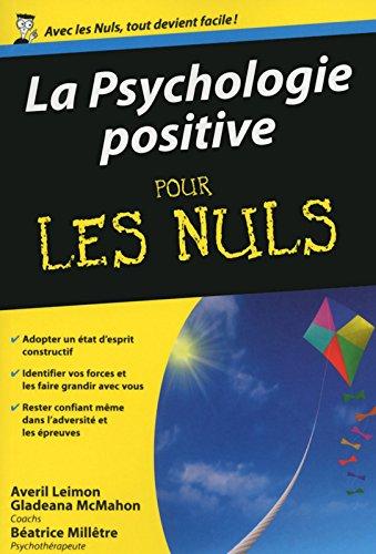 La Psychologie positive pour les Nuls