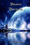 Paragoy Dimension (Dimensions Saga Book 2)