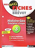 Mes MAXI Fiches Histoire Géographie Education civique 3ème
