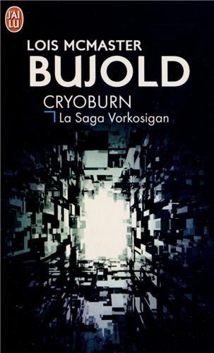Cryoburn : La Saga Vorkosigan