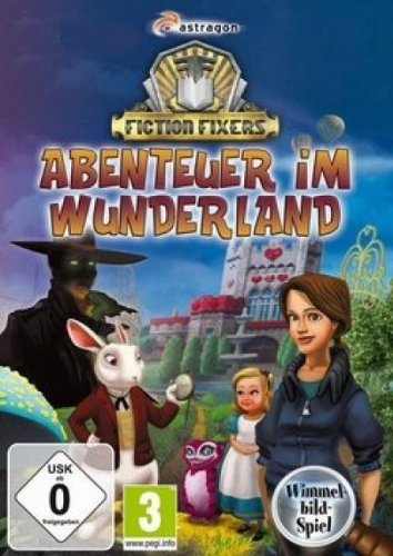 Fiction Fixers Abenteuer im Wunderland