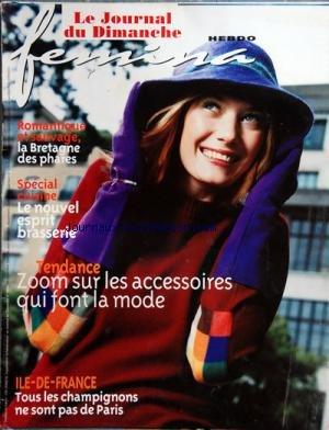 FEMINA HEBDO [No 199] du 24/09/2000 - LA BRETAGNE DES PHARES -SPECIAL CUISINE / ESPRIT BRASSERIE -ZOOM SUR LES ACCESSOIRES QUI FONT LA MODE -ILE-DE-FRANCE / TOUS LES CHAMPIGNONS