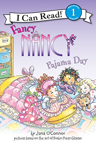 Fancy Nancy Pajama Day (I Can Read!: Beginning Reading 1)