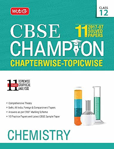 11 Years CBSE Champion Chapterwise-Topicwise - Chemistry