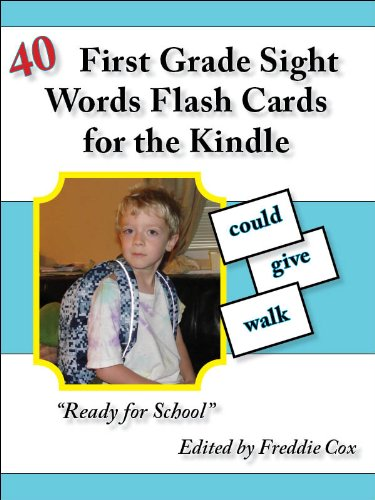 40 First Grade Sight Word Flash Cards for the Kindle (English Edition) par  Freddie Cox