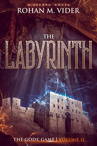 The Labyrinth (The Gods' Game, Volume II): A LitRPG novel (English Edition)