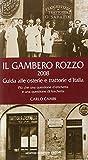 Scarica Libro Il gambero rozzo 2008 Guida alle osterie e trattorie d Italia Piu che una questione d etichetta e una questione di forchetta (PDF,EPUB,MOBI) Online Italiano Gratis