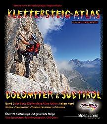 KLETTERSTEIG-ATLAS DOLOMITEN & SUEDTIROL  -  Band 2 der Serie Klettersteig-Atlas Italien (Italien Nord): Südtirol - Trentino (Ost) - Venetien ... und gesicherte Steige - von leicht bis extrem