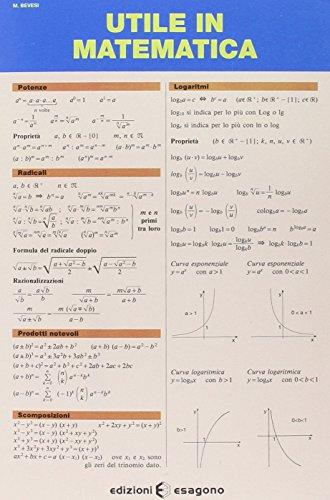 Utile in matematica. Per le Scuole superiori