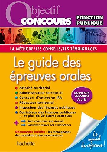 Objectif Concours Le guide des preuves orales