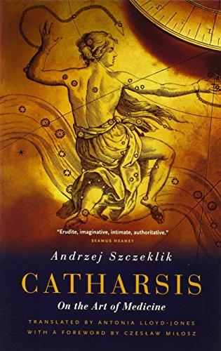 Catharsis: On the Art of Medicine por Andrzej Szczeklik