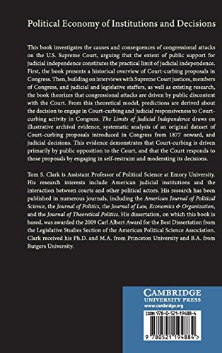 The Limits of Judicial Independence Hardback (Political Economy of Institutions and Decisions)