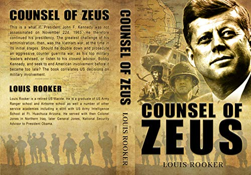 Counsel of Zeus: Vietnam War Uncovered (English Edition)
