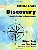 Discovery: Explore behaviour using examples (BDD Books, Band 1)