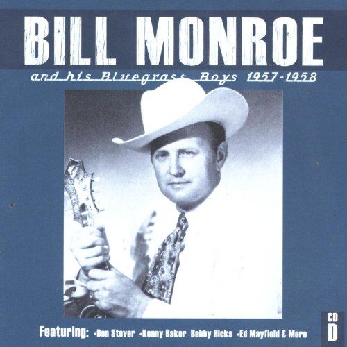 Bill Monroe CD D: 1957-1958