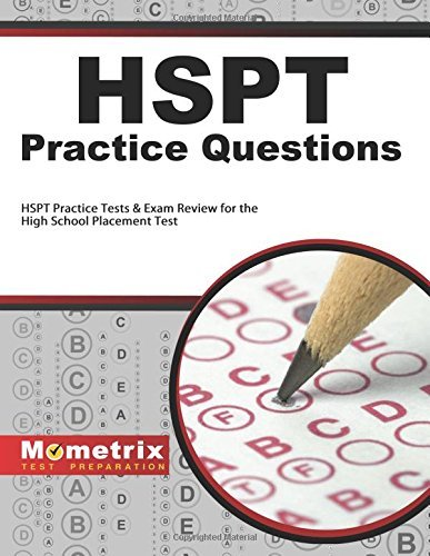 HSPT Practice Questions: HSPT Practice Tests & Exam Review for the High School Placement Test by HSPT Exam Secrets Test Prep Team (2013-02-14)