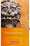 Cornelsen English Library - Fiction: 5. Schuljahr, Stufe 3 - The Gold Ticket: Lektüre zu English G Access und Access-Bayern