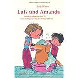 Luis und Amanda: Spinnenkackesuppe und der erste Halbgeburtstag der Weltgeschichte