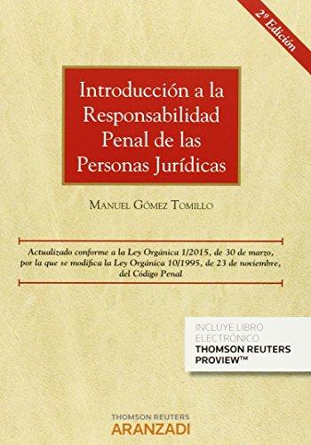 Introducción a la responsabilidad penal de las personas jurídicas por Manuel Gomez Tomillo