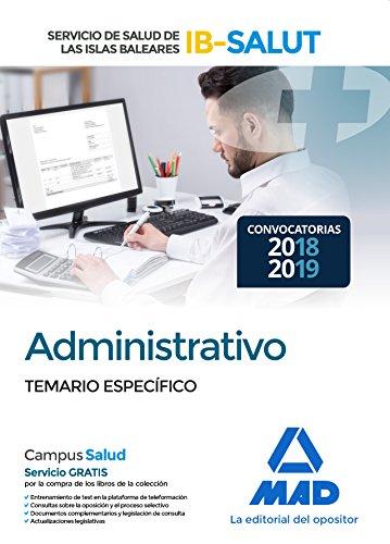 Administrativo del Servicio de Salud de las Illes Balears (IB-SALUT). Temario Parte Específica