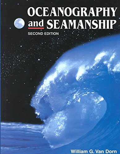 [Oceanography and Seamanship] (By: William G. Van Dorn) [published: July, 2009]