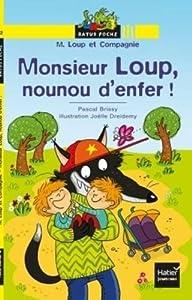 """Afficher """"M. Loup et compagnie Monsieur Loup, nounou d'enfer !"""""""