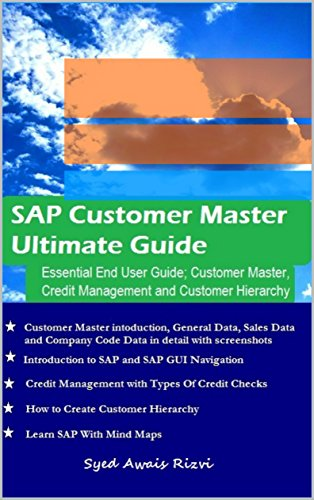 SAP Customer Master Ultimate Guide: Essential End User Guide