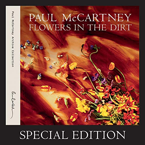 Flowers In The Dirt (Special Edition) (Musik-thema Bad)