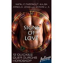 Signs of Love: 12 Quickies quer durchs Horoskop