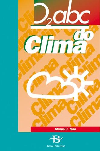 O abc do clima (Divulgación) por Manuel J. Tello León