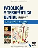 Patología y terapéutica dental. 2ª Edición