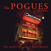 The Pogues In Paris - 30th Anniversary Concert At The Olympia [2 CD] by Pogues (2012-12-18)