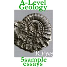 Geology A Level - 5 sample essays (Study and revision guide Book 1)