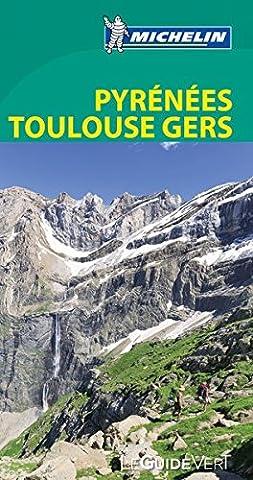 Pyrenees Michelin - Guide Vert Pyrénées Toulouse Gers