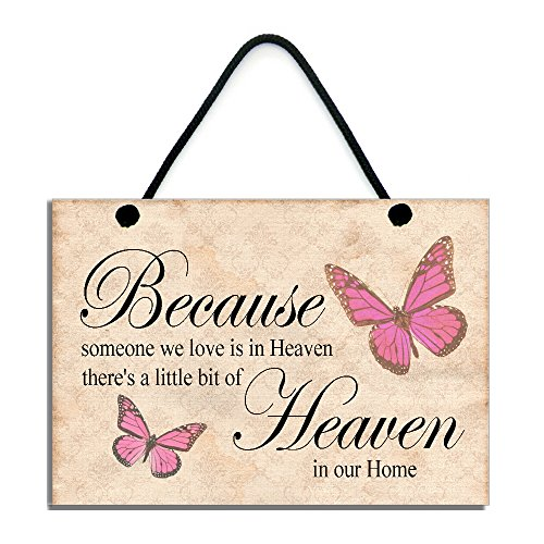 because-someone-we-love-is-heaven-theres-a-little-bit-of-heaven-in-our-home-handmade-home-sign-586