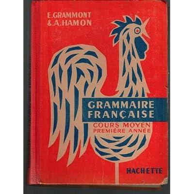 Grammaire française. cours moyen première année.