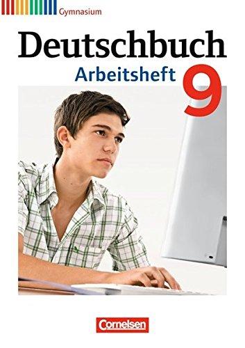 Deutschbuch Gymnasium - Allgemeine Ausgabe - Neubearbeitung: Deutschbuch 9. Schuljahr. Arbeitsheft mit Lösungen