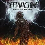 Deep Machine: Rise of the Machine (Audio CD)
