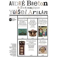 André Breton et l'art magique : Arslan