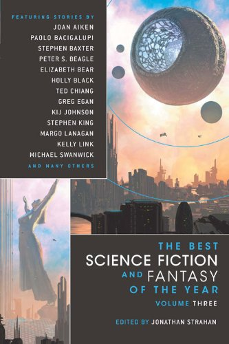 The Best Science Fiction and Fantasy of the Year Volume 3: v. 3 (Best Science Fiction & Fantasy of the Year)